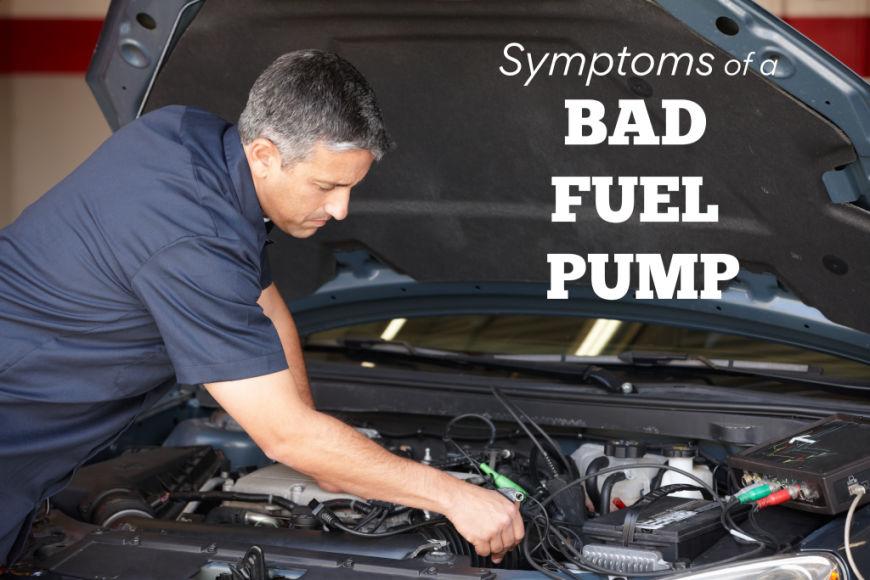 Bad Fuel Pump